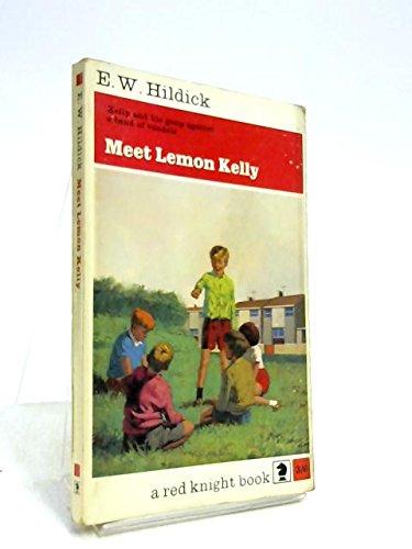9780340040201: Meet Lemon Kelly (Knight Books)