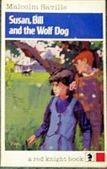 9780340040225: Susan, Bill and the Wolf Dog (Knight Books)