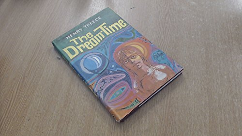 9780340040508: The Dream Time