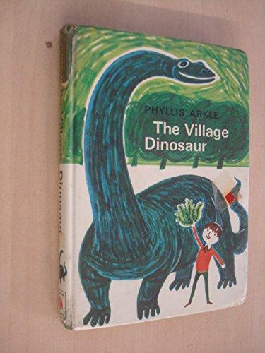 9780340041260: The Village Dinosaur