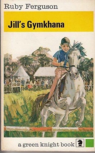 Jill's Gymkhana (Knight Books): Ruby Ferguson