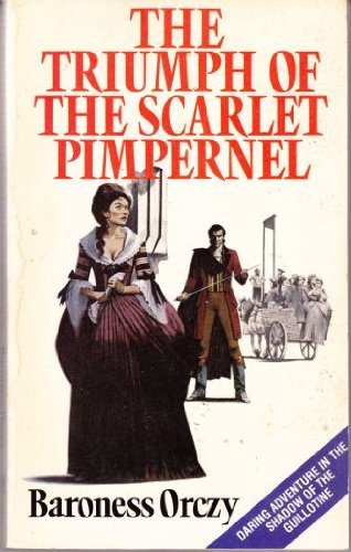 9780340041376: The Triumph of the Scarlet Pimpernel