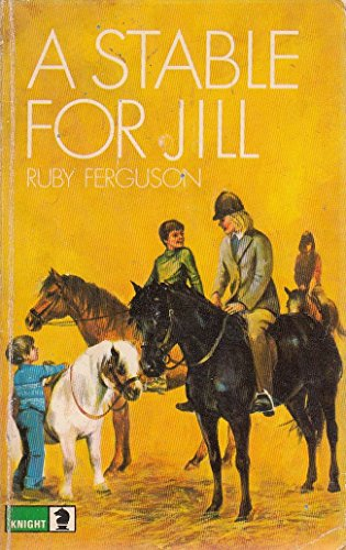 9780340041390: A Stable for Jill (Knight Books)