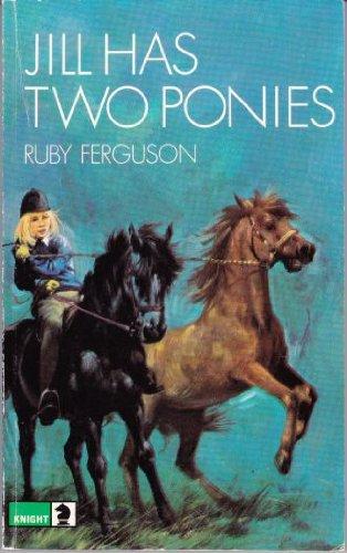 9780340041420: Jill Has Two Ponies (Knight Books)