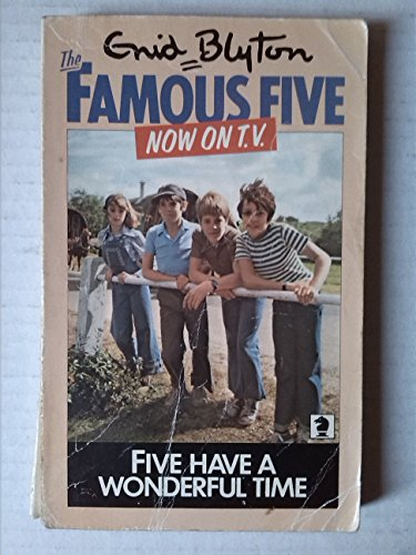 9780340041475: Five Have a Wonderful Time (Famous Five, Book 11)