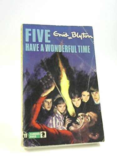 The Famous Five : Five Have a Wonderful Time