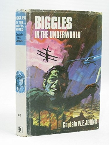 9780340041581: Biggles in the Underworld