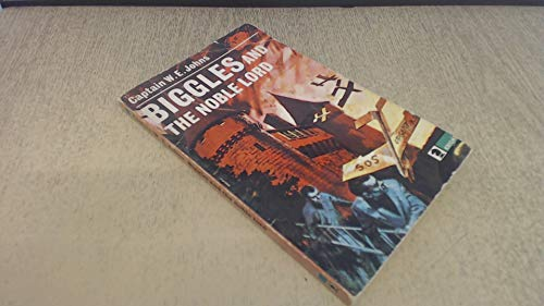 9780340042144: Biggles and Noble Lord