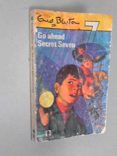 9780340042458: 'GO AHEAD, SECRET SEVEN (KNIGHT BOOKS)'