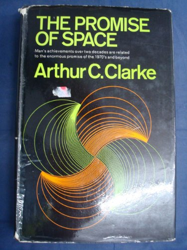 9780340042731: The Promise of Space