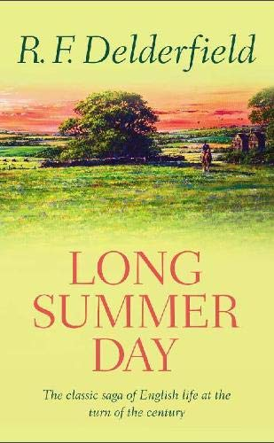 Long Summer Day (A Horseman Riding By,: R. F. Delderfield