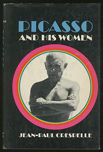9780340043875: Picasso and His Women