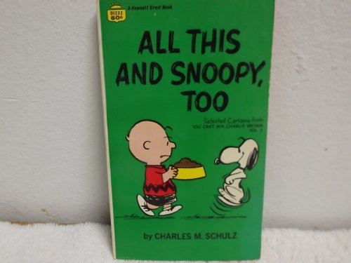 9780340044056: All This and Snoopy, Too