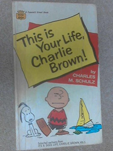 9780340044063: This is Your Life Charlie Brown (Coronet Books)