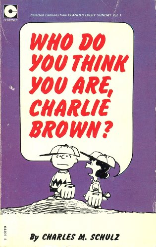 9780340044094: Who Do You Think You are, Charlie Brown? (Coronet Books)