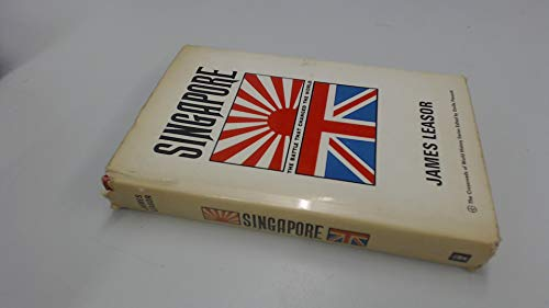 9780340044346: Singapore: The battle that changed the world (Crossroads of world history series)