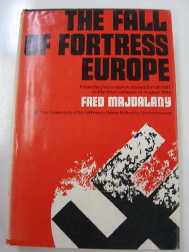 The Fall of Fortress Europe: Fred Majdalany:
