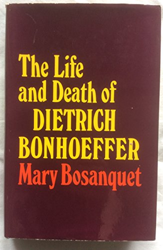 9780340044469: Life and Death of Dietrich Bonhoeffer