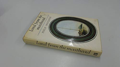 9780340044513: Land from the masthead: A circumnavigation of New Zealand in the wake of Captain Cook