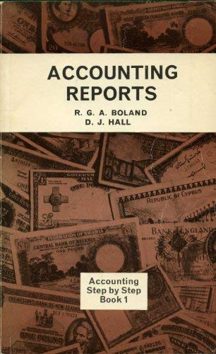 Accounting Step by Step - 1. Accounting: Dr Bob Boland,