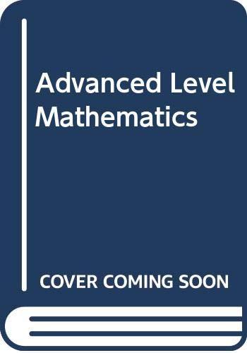 Advanced Level Mathematics (Pure and Applied): Lambe, C.G.