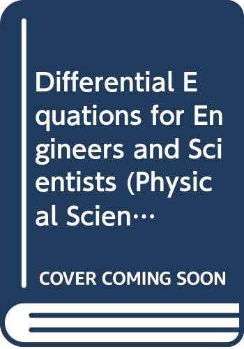 Differential Equations for Engineers and Scientists: Lambe, C G