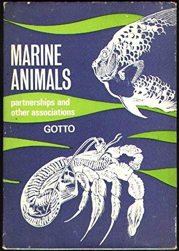 Marine Animals: Partnerships and Other Associations (Modern biology series)