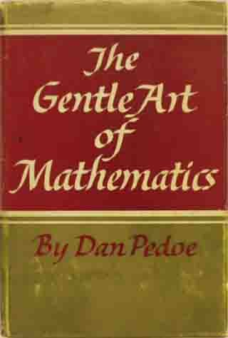 9780340046999: The Gentle Art of Mathematics
