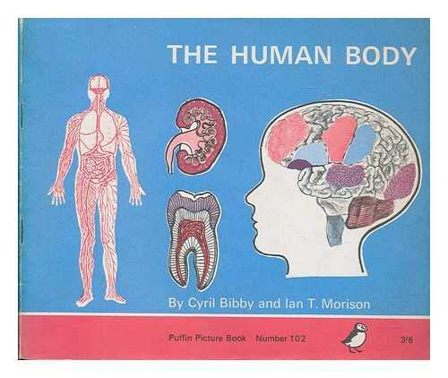 9780340047217: The human body: The blueprint of man's structure and function