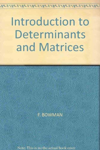 9780340047330: An Introduction to Determinants and Matrices
