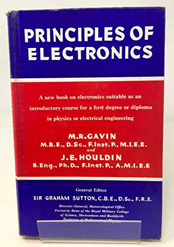 Principles of Electronics Principles of Electronics, M. R. Gavin, Used, 9780340048528 1959. First Edition. 348 pages. No dust jacket. Red cloth boards with black lettering. Pages are slightly yellowed with light water staining to text block edge and inscription to the endpapers. Noticeable dog earing and thumb prints included. Binding is firm with light corner bumping and staining to boards. Spine is tanned with light shelf wear and rubbing to the edges.