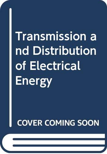 9780340049242: Transmission and Distribution of Electrical Energy