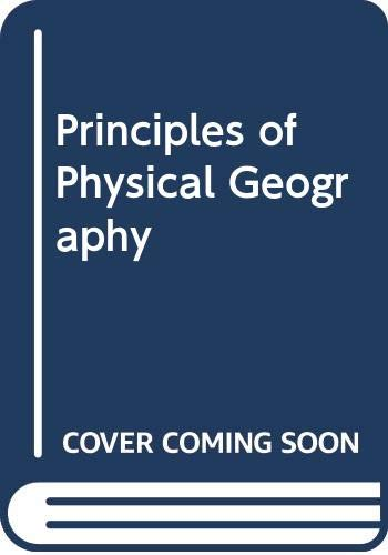Principles Of Physical Geography: Monkhouse, F