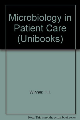 Microbiology in Patient Care: Winner, H. I.