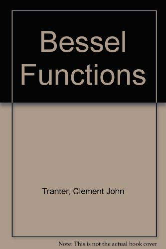 9780340049594: Bessel Functions: with some Physical Applications