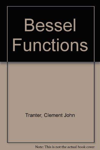 9780340049594: Bessel Functions