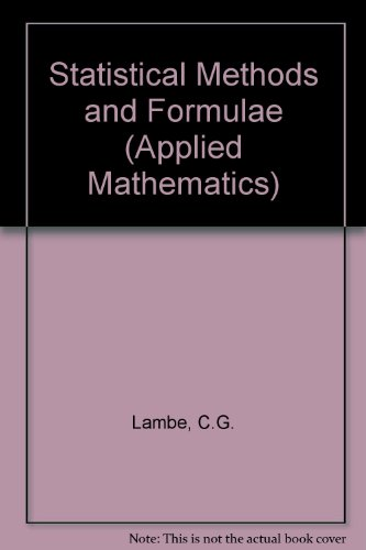 Statistical Methods And Formulae: Lambe, C G