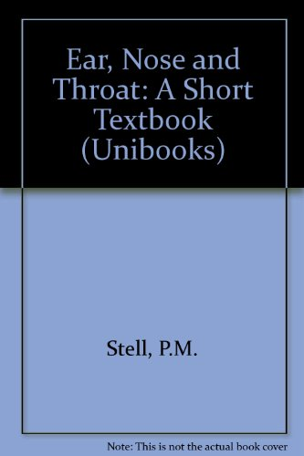 9780340053553: Ear, Nose and Throat: A Short Textbook (Unibooks)