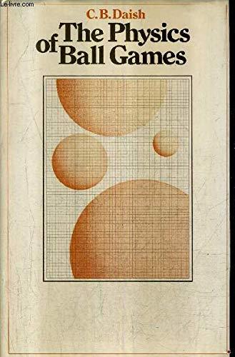 9780340053997: Physics of Ball Games. (Parts I & II) (Pts. 1 & 2)