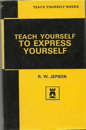 Express Yourself (Teach Yourself): Jepson, R.W.