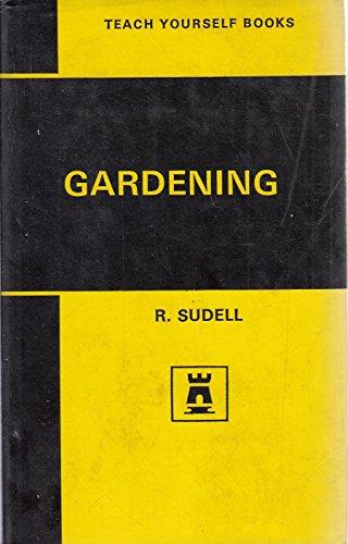Gardening (Teach Yourself): Sudell, Richard