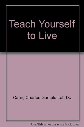 9780340056424: Teach Yourself to Live