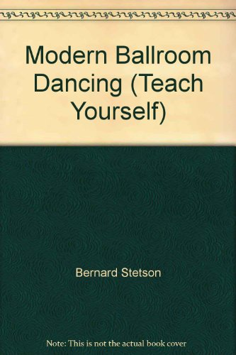 Modern Ballroom Dancing (Teach Yourself): Bernard Stetson