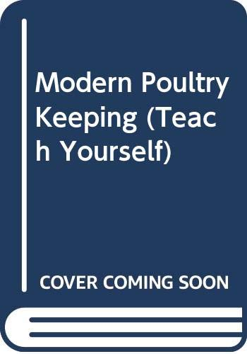 9780340056592: Modern Poultry Keeping (Teach Yourself)