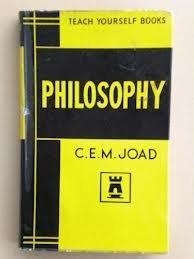 PHILOSOPHY (TEACH YOURSELF S.): Joad, C.E.M.