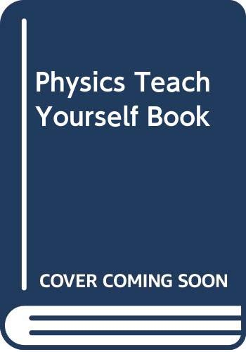 Physics Teach Yourself Book (9780340056851) by David Bryant