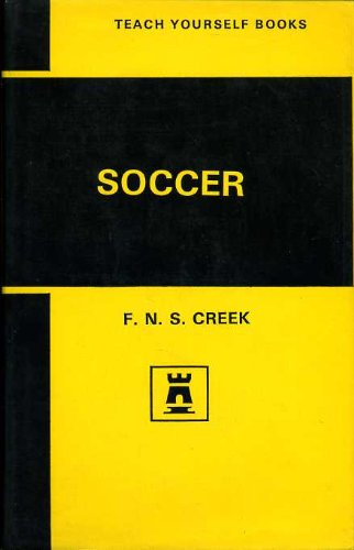 Soccer (Teach Yourself): Creek, F. N. S.