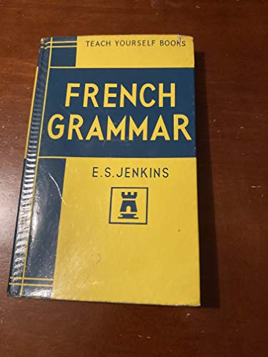 9780340057858: French Grammar