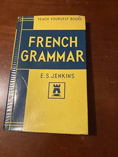 9780340057858: French Grammar