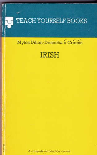 Irish (Teach Yourself Books Series) (English and: Myles Dillon, Donncha